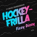 Hockeyfrilla Fizzy Dizzy