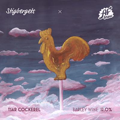 Stigbergets & AF Brew Tsar Cockerel